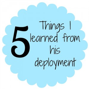 5 things learned from deployment