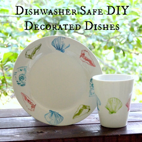 Dishwasher Safe DIY Decorated Dishes