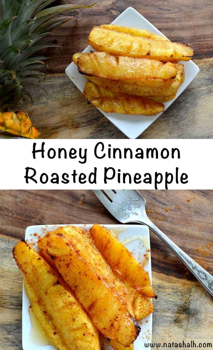 Roasted Pineapple with Honey Cinnamon Glaze - An Easy Dessert!