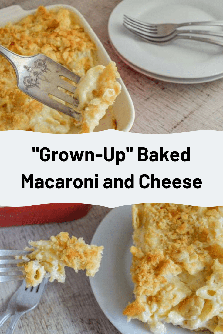 Grown-Up Baked Macaroni and Cheese
