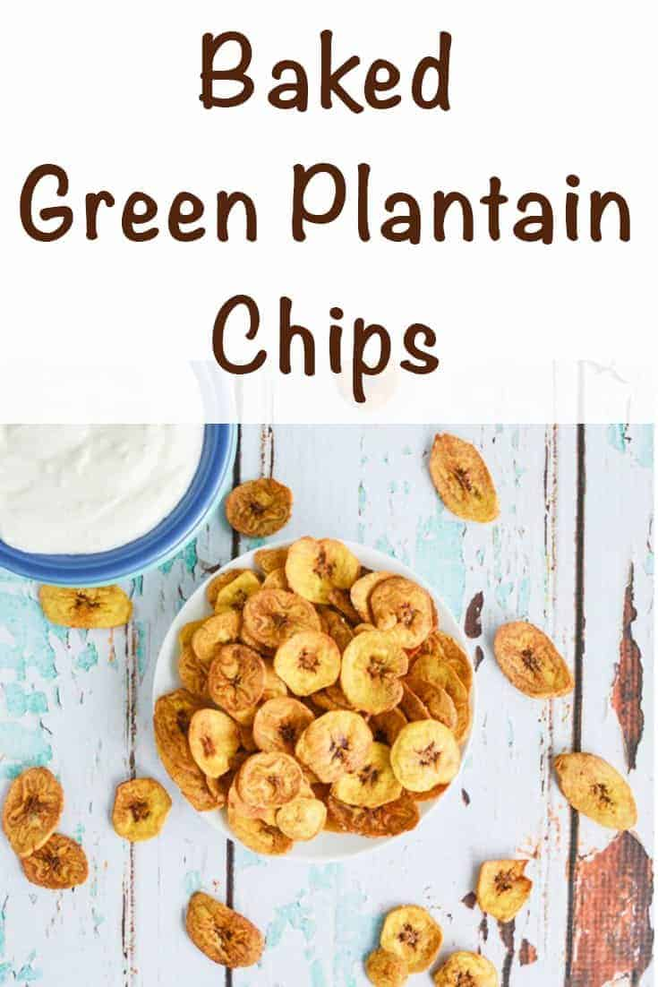 Baked Mariquitas Green Plantain Chips with Greek Yogurt Dipping Sauce