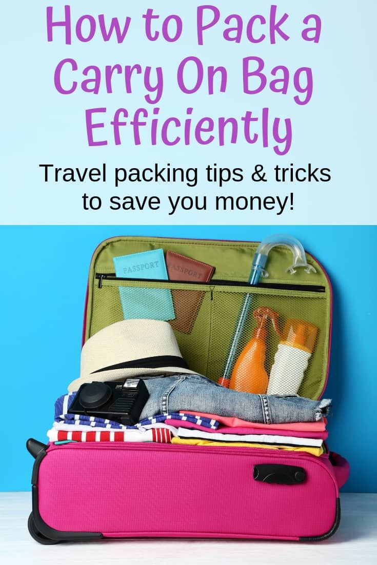How to Pack a Carry On Efficiently