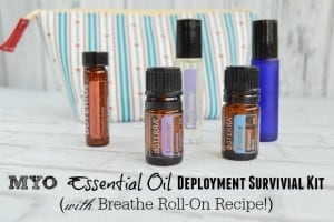 Breathe Essential Oil Roll On Recipe & Deployment Survival Kit