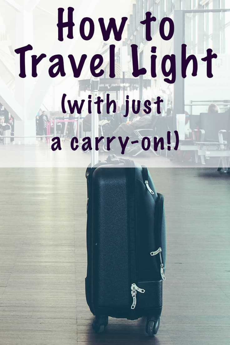 how to travel light with just a carry-on