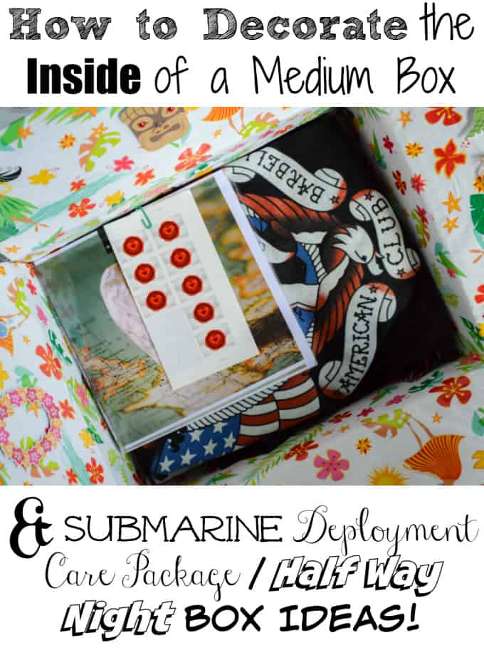 How to Decorate the Inside of a Medium Box + Submarine Care Package Ideas