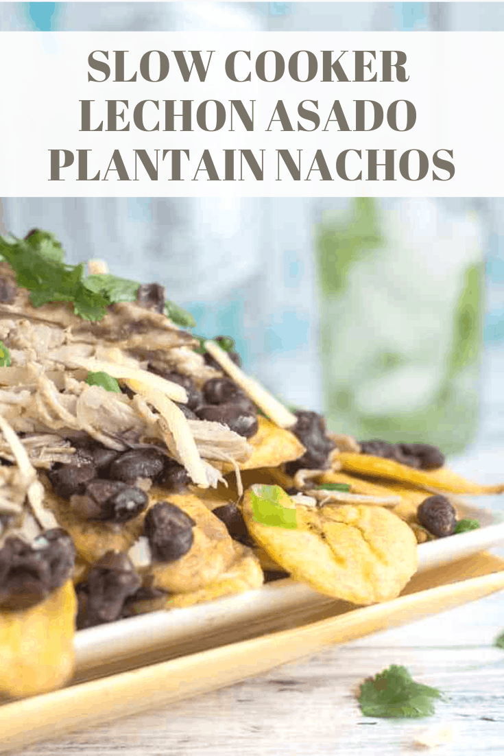 slow cooker lechon asado plantain nachos recipe