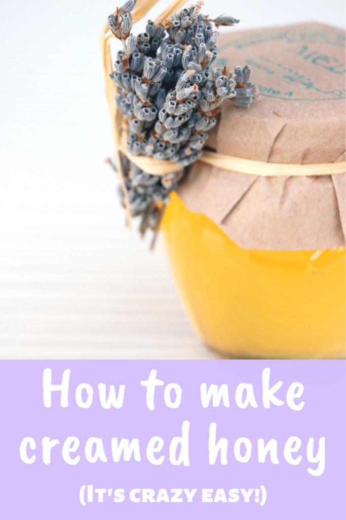 How to make creamed honey