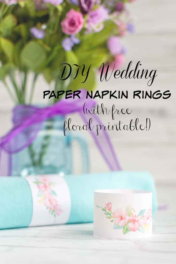 DIY Wedding Paper Napkin Rings with Free Printable