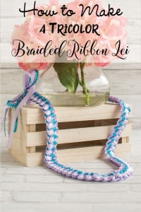 Tutorial for a Tricolor Braided Ribbon Lei with Picot