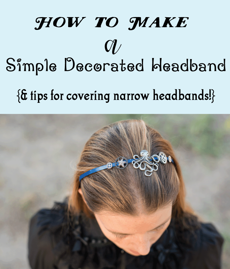 How to Make a Simple Decorated Headband