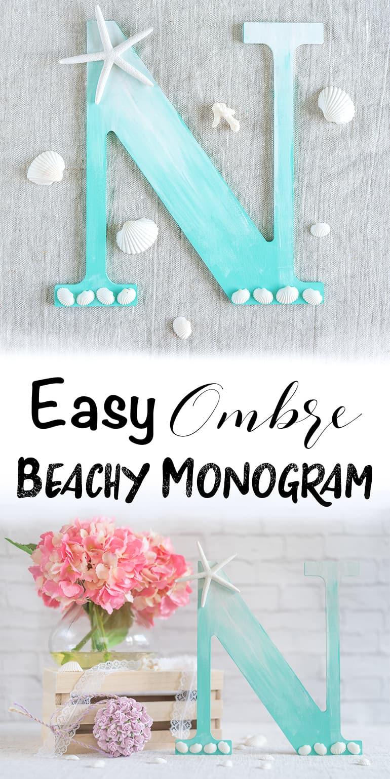 easy beachy ombre monogram tutorial