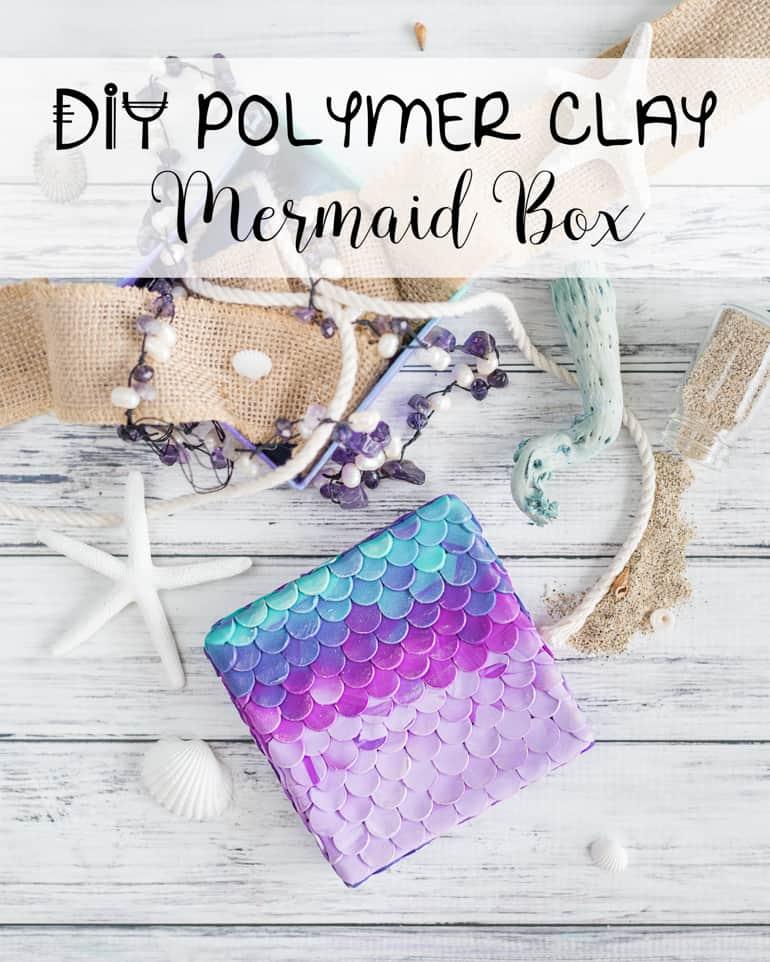 DIY polymer clay mermaid box tutorial