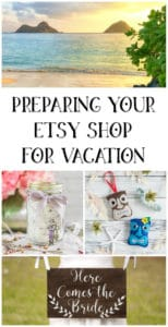 preparing your Etsy shop for vacation
