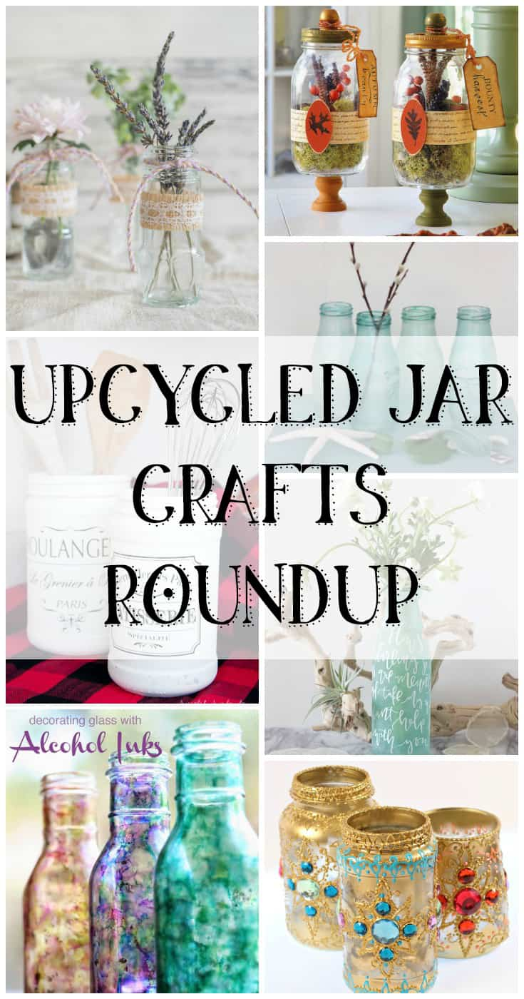 Upcycled Jar Crafts Roundup - recycled jar craft ideas