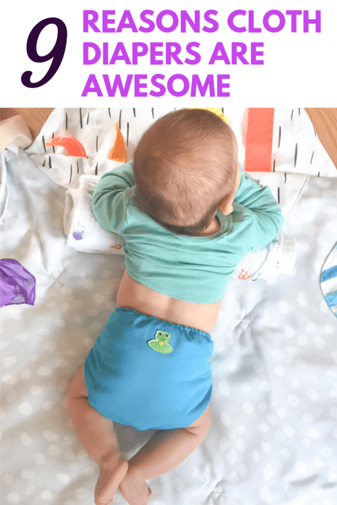 9+ reasons cloth diapers are awesome