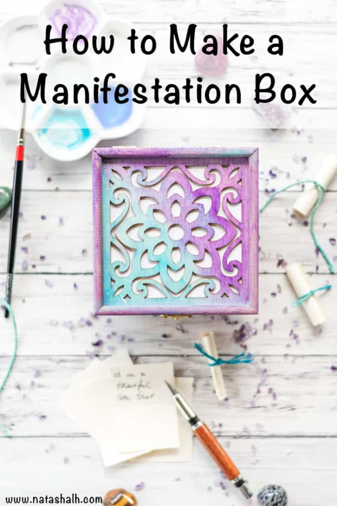 How to make a manifestation box (and create the life you desire!)