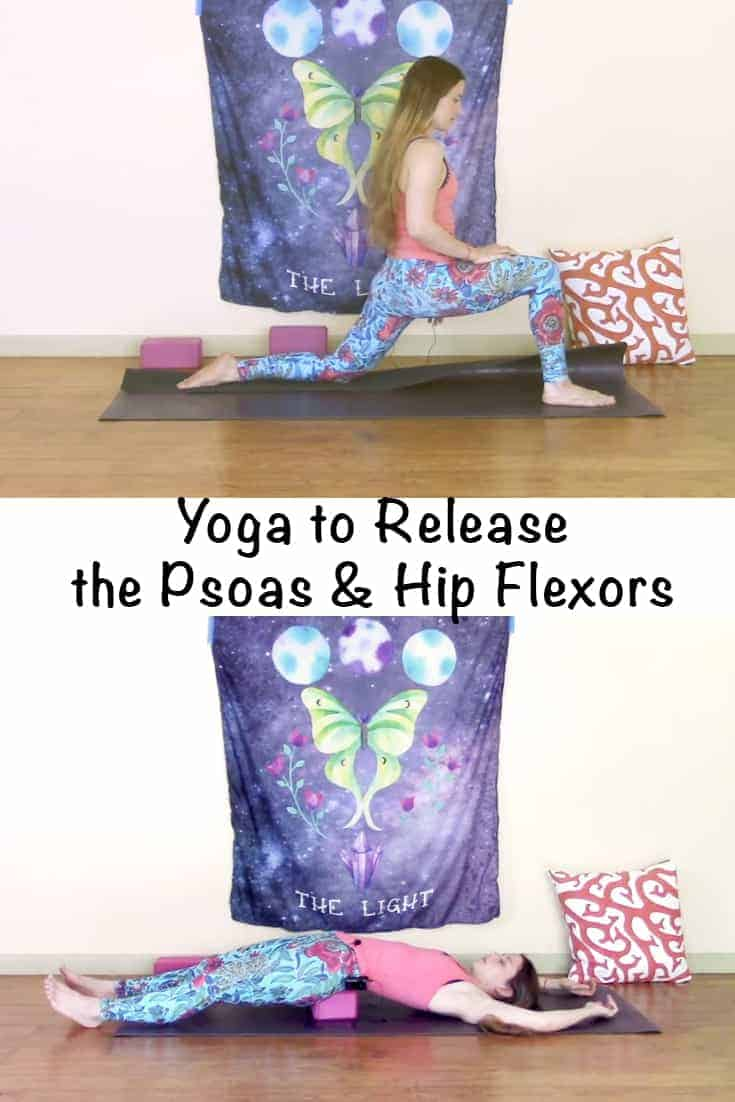 "Woman practicing yoga in a low lunge and hip flexor release pose with text overlay ""Yoga to release the psoas and hip flexors"""