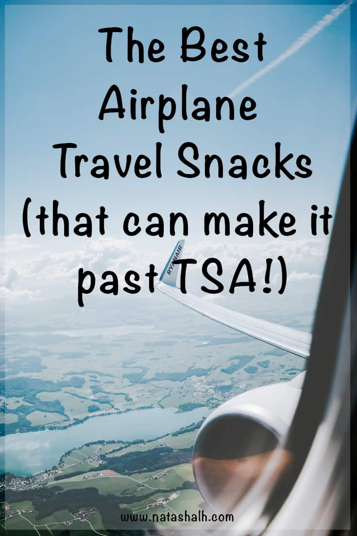 the best travel snacks for airplanes that can make it past TSA
