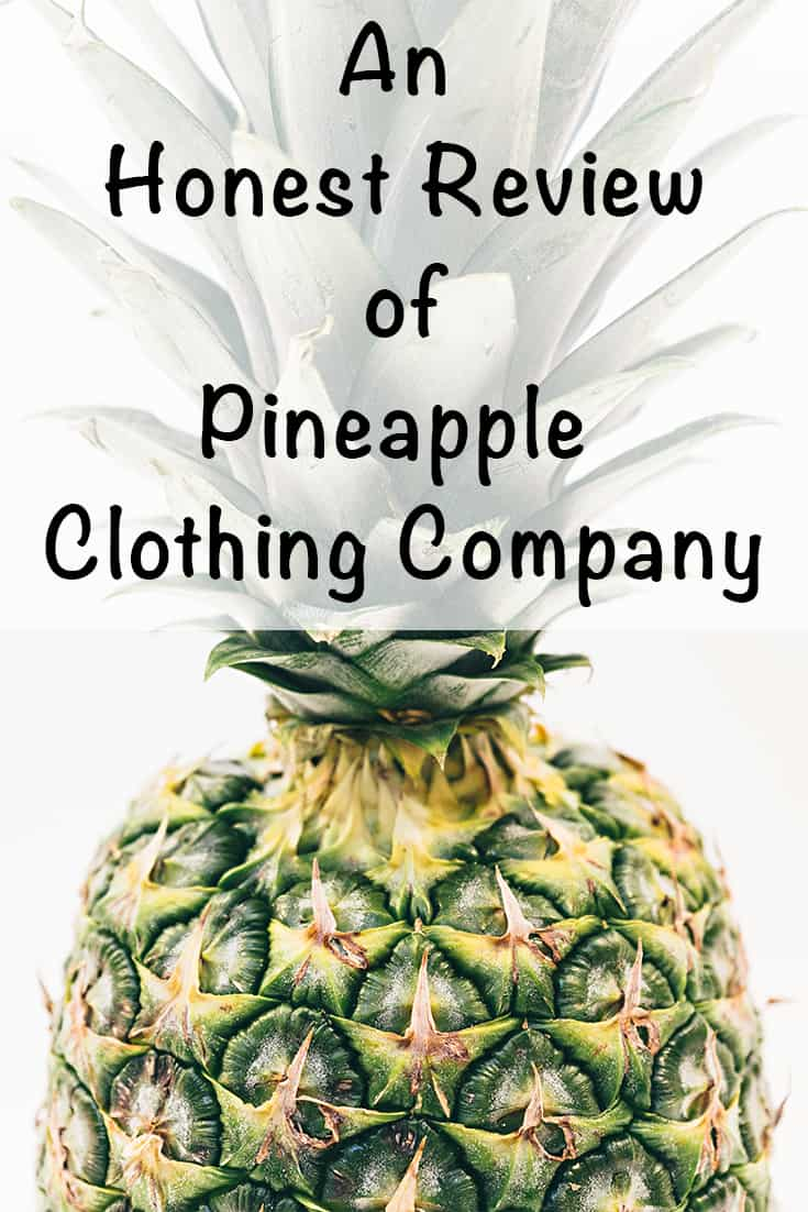 an honest pineapple clothing company review