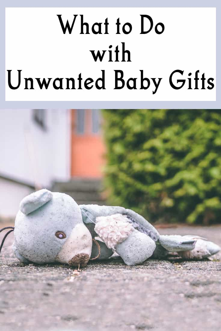 what to do with unwanted baby gifts