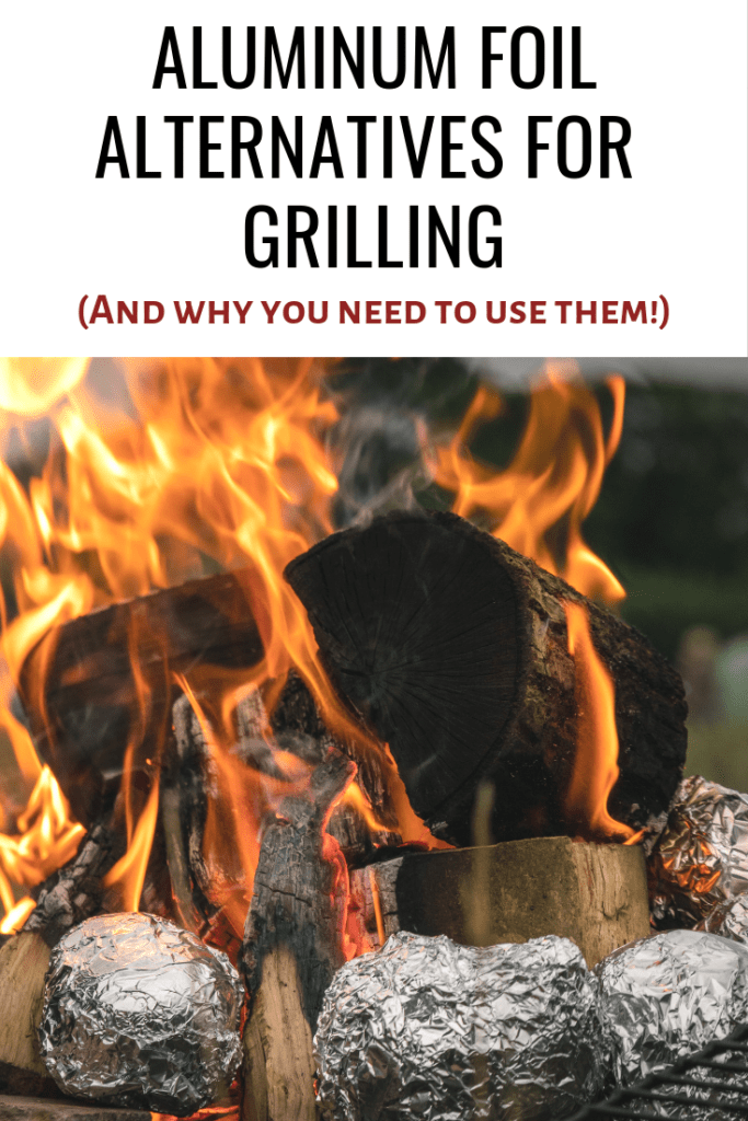 Aluminum foil alternatives for grilling and why you need to use them ASAP!
