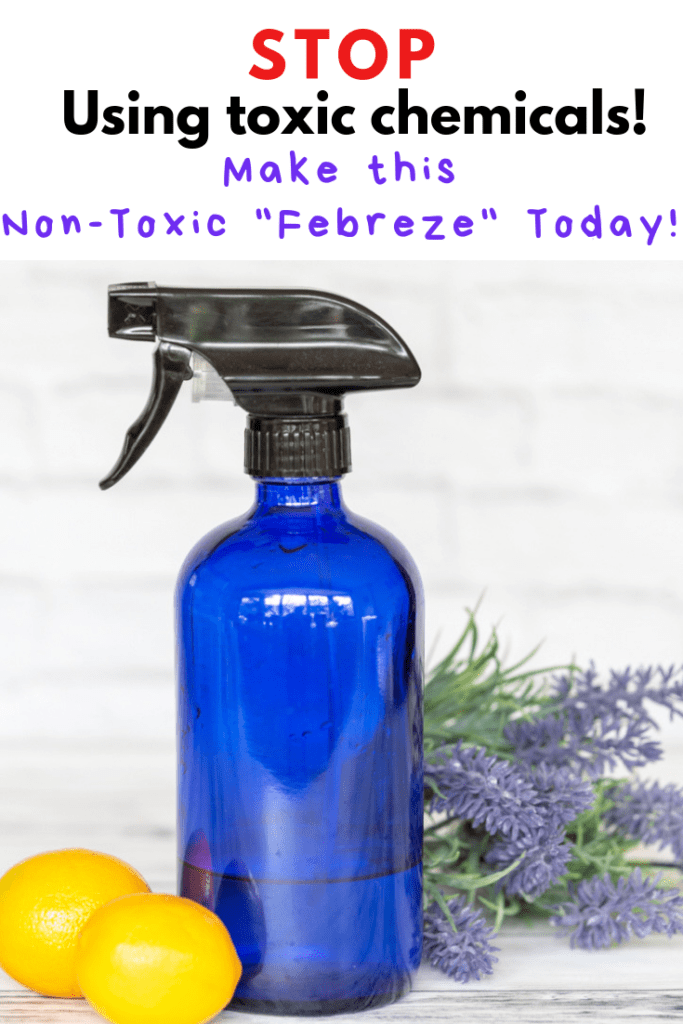 STOP using toxic chemicals! Make this non-toxic Febreze today!