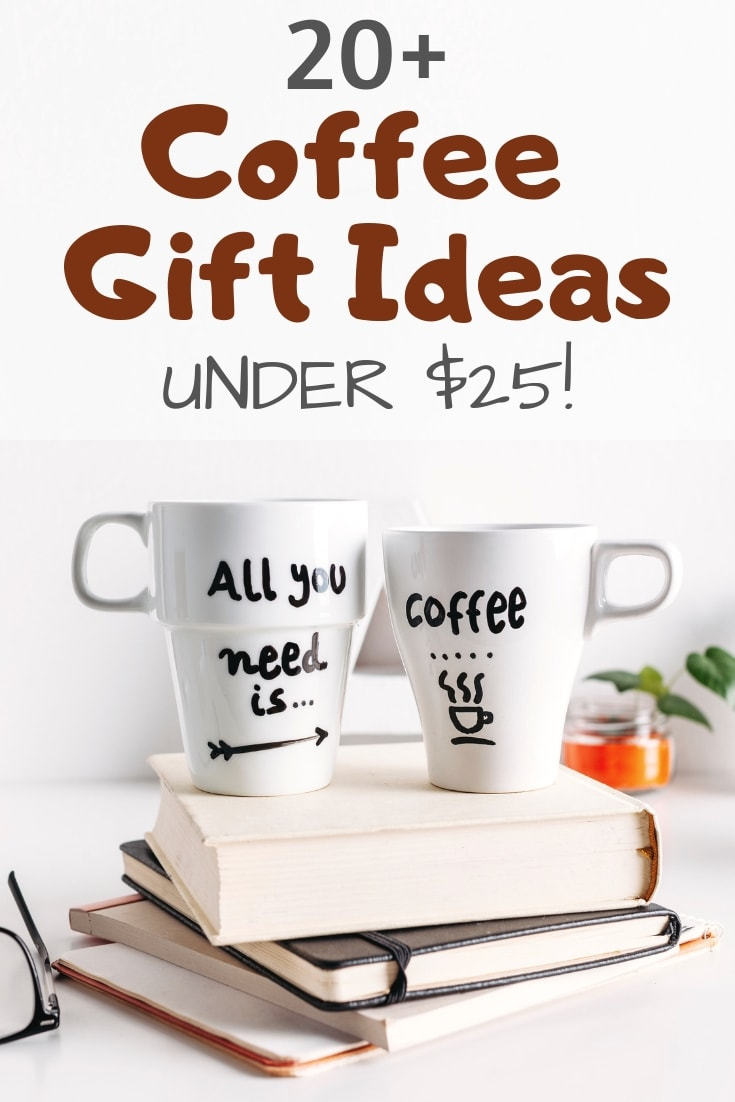 20+ coffee gift ideas that are under $25