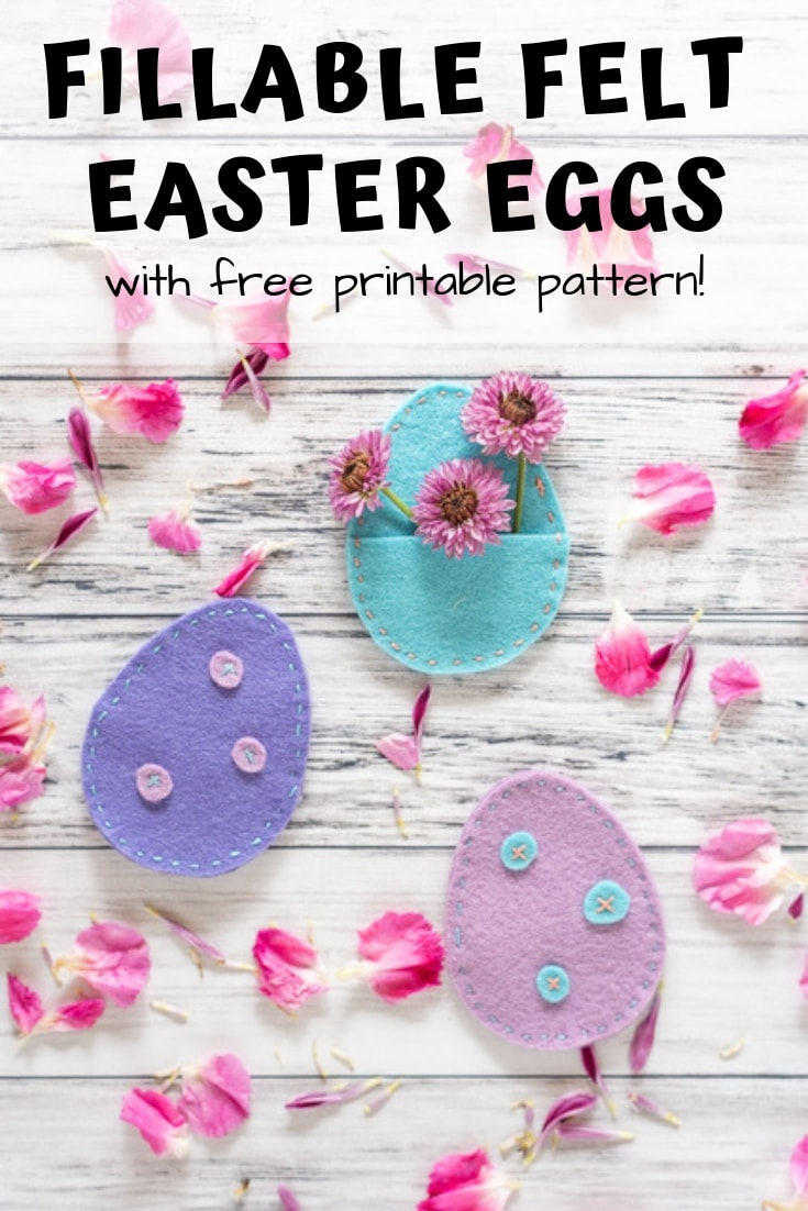 Fillable felt Easter eggs with free printable pattern!