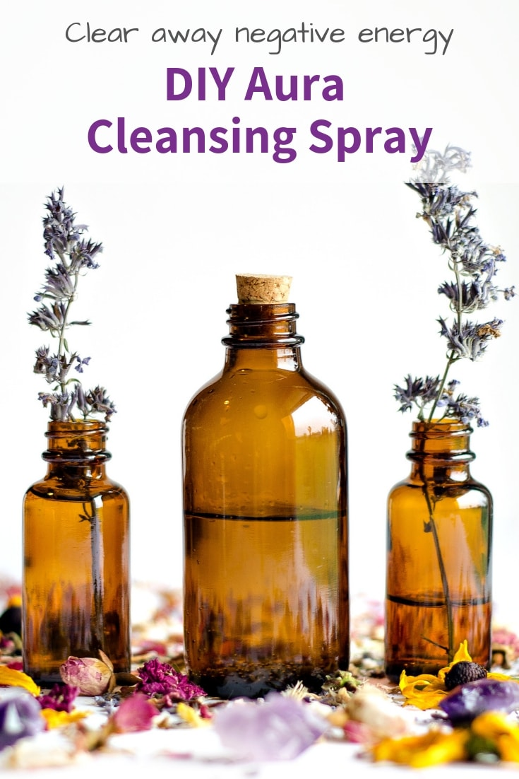 Diy Aura Cleansing Spray For Clearing Negative Energy