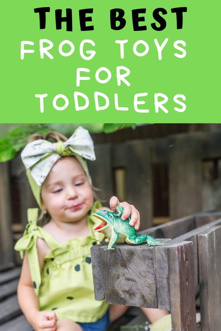 "Toddler playing with plastic frog with caption ""the best frog toys for toddlers"""