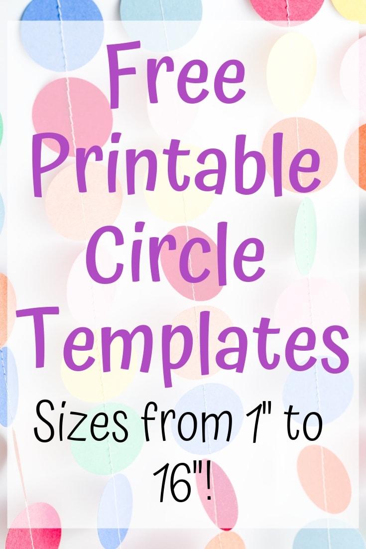 Free printable circle templates in sizes 1 to 16
