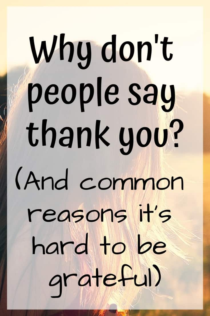 Why don't people say thank you?